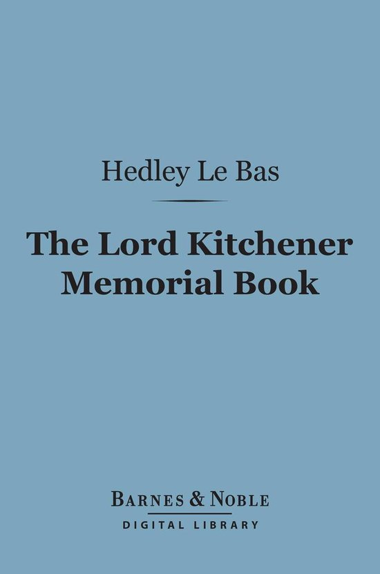 The Lord Kitchener Memorial Book (Barnes & Noble Digital Library)