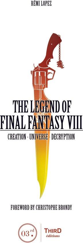 The Legend of Final Fantasy VIII